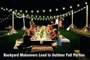 Backyard Makeovers Lead to Outdoor Fall Parties