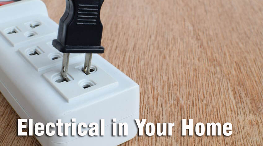 Things to Know About Electrical in Your Home