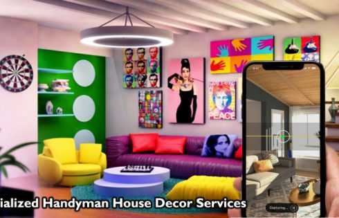 Specialized Handyman House Decor Services - What You'll want to Know